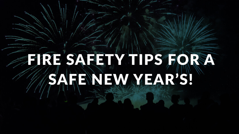 Fire Safety Tips for a Safe New Year's!