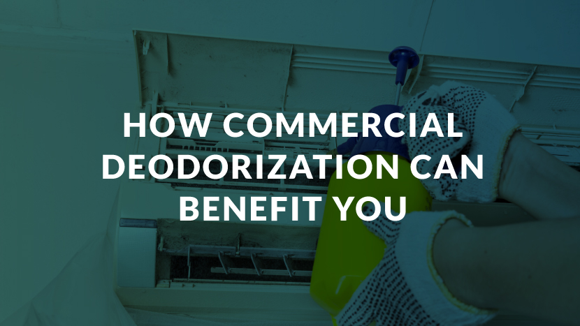 How Commercial Deodorization Can Benefit You