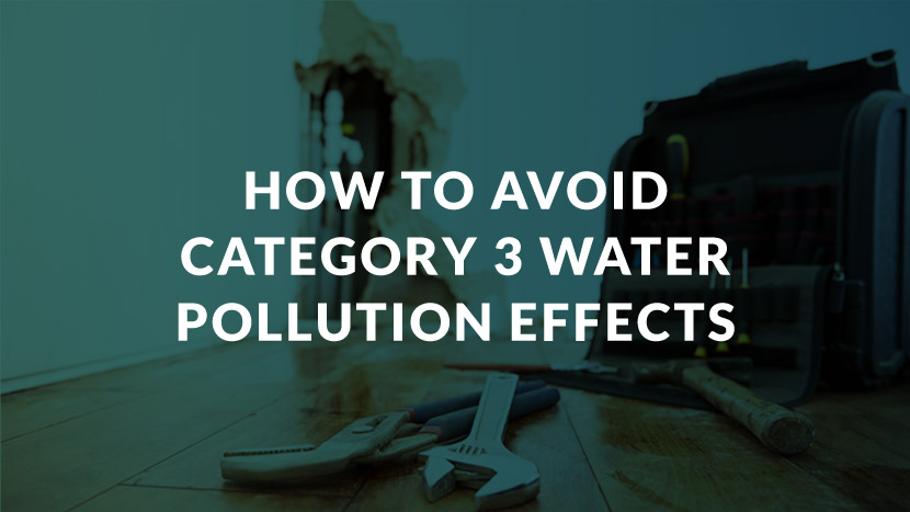 How to Avoid Category 3 Water Pollution Effects