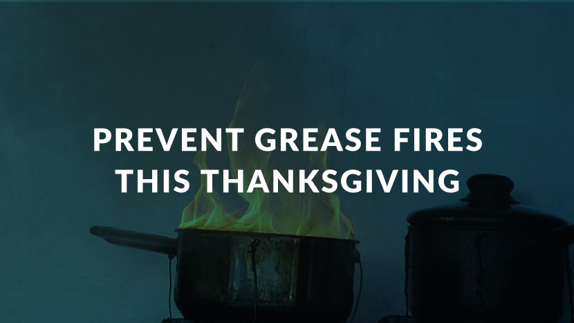 Prevent Grease Fires This Thanksgiving
