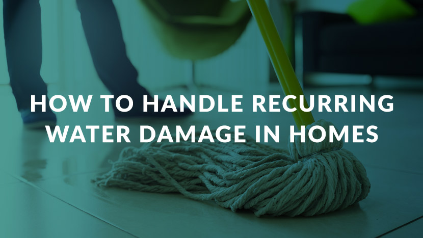 How to Handle Recurring Water Damage in Homes